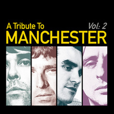 A Tribute To Manchester Vol:2 - The Second Coming