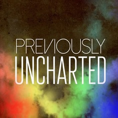 Previously Uncharted